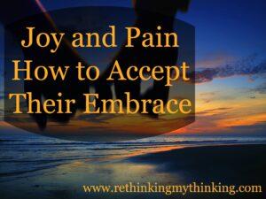 Joy and Pain