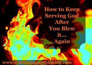 Serve God Blew It RTMT